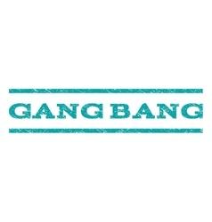 Gang Bang Watermark Stamp vector image