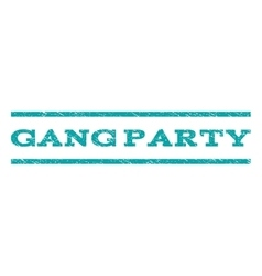 Gang Party Watermark Stamp vector image