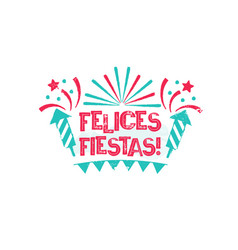 Felices fiestas - happy holidays to spanish vector