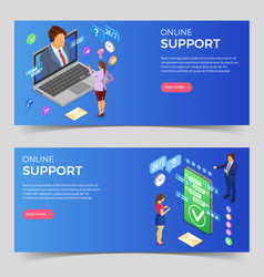 Isometric online customer support banners vector
