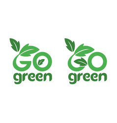 Modern go green environment logo in isolated vector