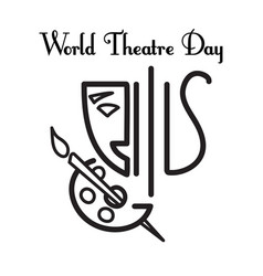 world theatre day greeting card vector image