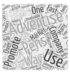 Advertising Pens Fast And Easy To Apply Word Cloud vector image vector image