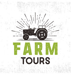 Farm tours logo with tractor and sunbursts retro vector