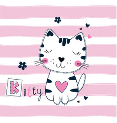 Cute with funny cat for kids design vector