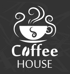coffee house logo design with cup silhouette on vector image