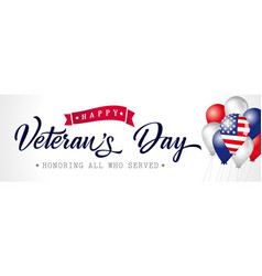 happy veterans day usa poster with balloons vector image