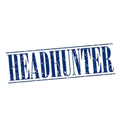 Headhunter blue grunge vintage stamp isolated on vector