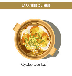 ojako donburi dish in saucepan from japanese vector image