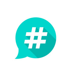 green bubble with hashtag and long shadow vector image