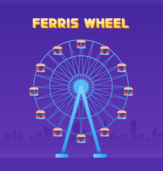Ferris wheel fun park in city background vector