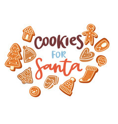 gingerbread cookies for santa christmas poster vector image
