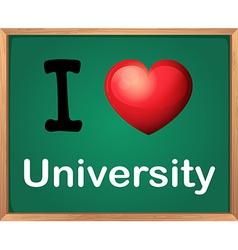 I love university vector