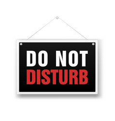 please do not disturb sign hanging on the white vector image