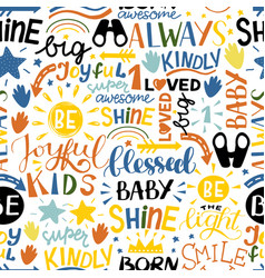 seamless children pattern with hand lettering vector image