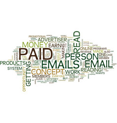 The concept of paid emails text background word vector