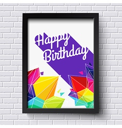 Abstract Happy Birthday card Black frame on brick vector image vector image