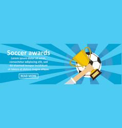 soccer awards banner horizontal concept vector image
