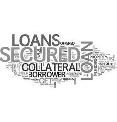 A quick guide to secured loans text word cloud vector