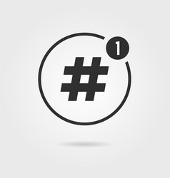 Hashtag icon with notification vector