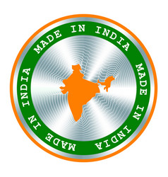 made in india seal or stamp round hologram sign vector image