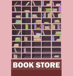 book store promotion poster with wooden bookcase vector image