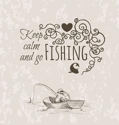 keep fishing sketch calm vector image