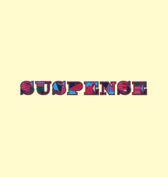 Suspense concept word art vector