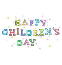 Children day congratulations handwritten vector