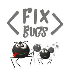 Funny cartoon bugs fix bugs background vector