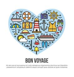 bon voyage heart sea cruise travel summer vacation vector image