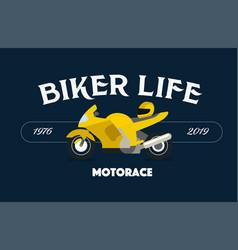 Biker life concept print tshirt vector