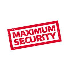 Maximum security rubber stamp vector