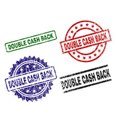 grunge textured double cash back stamp seals vector image