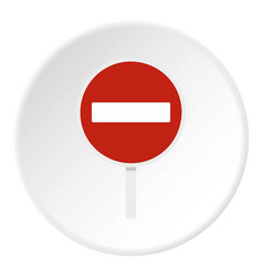no entry traffic sign icon circle vector image