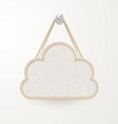 Cloud Wooden plate vector image