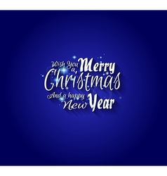 Merry Christmas and Happy New Year Type vector image vector image
