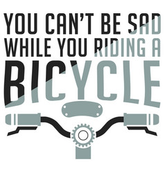 bicycle t shirt design with quote vector image
