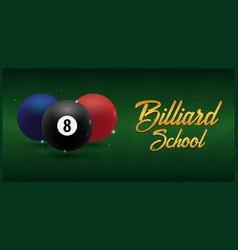 Billiard school poster on a green background vector