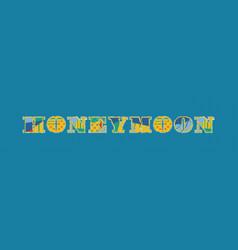 Honeymoon concept word art vector