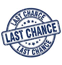 Last chance blue grunge round vintage rubber stamp vector