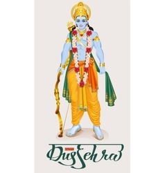 Happy dussehra hindu festival Lord Rama holding vector image