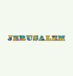 Jerusalem concept word art vector