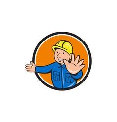 Builder hand stop signal circle cartoon vector