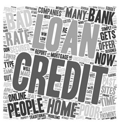 Home Loan For People With Bad Credit text vector
