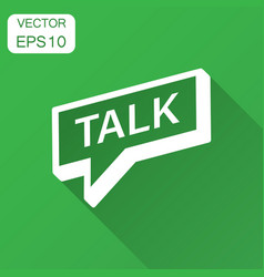 Talk icon in flat style speech bubble with long vector