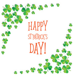 Happy saint patrick s day scatter shamrock card vector