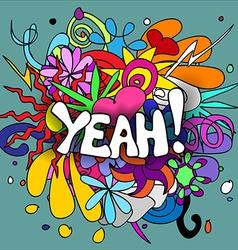 Yeah doodles vector image