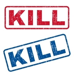 Kill Rubber Stamps vector