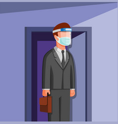 Man outside door go to work wear face shield and m vector